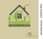 eco house eco friendly natural... | Shutterstock .eps vector #218321401