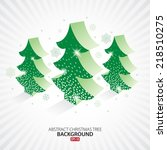 abstract christmas tree... | Shutterstock .eps vector #218510275