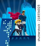 superhero couple  male and... | Shutterstock .eps vector #218556025