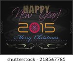 2015 happy new year card or... | Shutterstock . vector #218567785