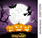 happy halloween poster. vector... | Shutterstock .eps vector #218572294