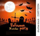 happy halloween poster. vector... | Shutterstock .eps vector #218572354