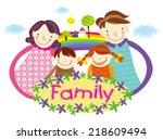 family love. happy family. | Shutterstock .eps vector #218609494