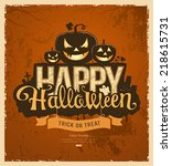 happy halloween pumpkin message ... | Shutterstock .eps vector #218615731