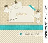 baby shower invitation ... | Shutterstock .eps vector #218618491