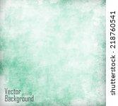 grunge background | Shutterstock .eps vector #218760541