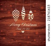 christmas and new year.... | Shutterstock .eps vector #218761615