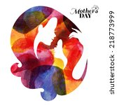 watercolor mother silhouette... | Shutterstock .eps vector #218773999