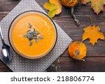 delicious autumn pumpkin soup... | Shutterstock . vector #218806774