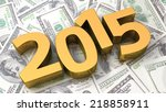 Gold 2015 On The Background Of...