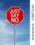a modified stop sign indicating ... | Shutterstock . vector #218872165