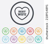 best wife sign icon. heart love ... | Shutterstock . vector #218914891