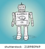 vintage toy robot. hand drawn... | Shutterstock .eps vector #218980969