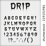 drip blood ink font character... | Shutterstock .eps vector #219151981