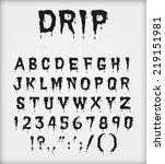drip blood ink font character... | Shutterstock .eps vector #219151981