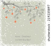 christmas card with decorated... | Shutterstock .eps vector #219235897