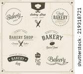 vintage retro bakery labels set | Shutterstock .eps vector #219318721