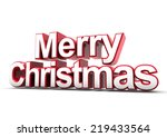 3d merry christmas text render... | Shutterstock . vector #219433564