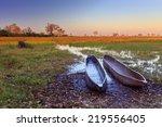 mokoro boats on sunrise... | Shutterstock . vector #219556405