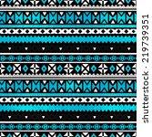 tribal art ethnic seamless... | Shutterstock . vector #219739351