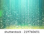 water drops abstract background | Shutterstock . vector #219760651