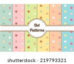set of polka dot seamless... | Shutterstock .eps vector #219793321
