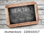 healthy concept. body  mind ... | Shutterstock . vector #220010317