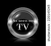 as seen on tv icon. internet... | Shutterstock . vector #220145245
