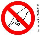 do not touch warning sign   Shutterstock .eps vector #220187191
