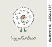sheep. greeting card  new year...   Shutterstock .eps vector #220211989