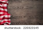 picnic tablecloth on old wooden ... | Shutterstock . vector #220323145