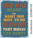 retro vintage motivational... | Shutterstock . vector #220384765