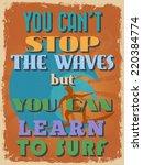 retro vintage motivational...   Shutterstock . vector #220384774