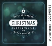 christmas retro typography and... | Shutterstock .eps vector #220395955