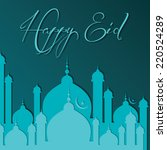 creative eid greeting vector... | Shutterstock .eps vector #220524289