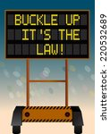 Buckle Up It's The Law ...
