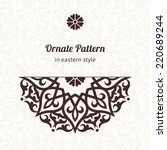vector lace pattern in eastern... | Shutterstock .eps vector #220689244
