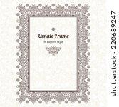 filigree vector frame in... | Shutterstock .eps vector #220689247