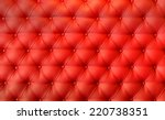 luxury red leather cushion... | Shutterstock . vector #220738351