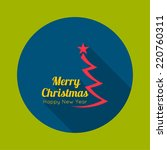 merry christmas  happy new year ... | Shutterstock .eps vector #220760311