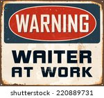 vintage metal sign   warning... | Shutterstock .eps vector #220889731