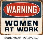 Vintage Metal Sign   Warning...