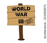 world war iii sign   Shutterstock .eps vector #221003071