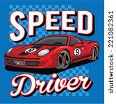 sport car illustration  t shirt ... | Shutterstock .eps vector #221082361