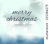 abstract christmas background... | Shutterstock .eps vector #221366275