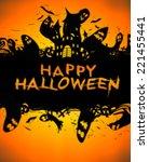 happy halloween | Shutterstock . vector #221455441