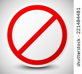stop  deny  do not  no entry... | Shutterstock .eps vector #221484481
