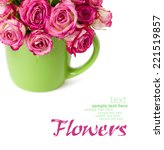 bouquet of pink roses in a... | Shutterstock . vector #221519857