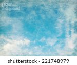 clouds on a textured vintage... | Shutterstock .eps vector #221748979