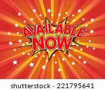 available now  wording in comic ... | Shutterstock .eps vector #221795641